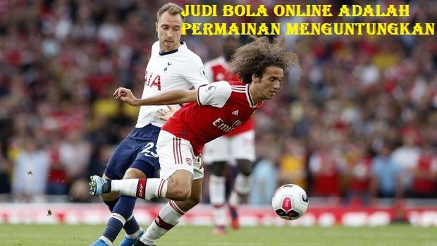 Judi Bola Online Adalah Permainan Menguntungkan